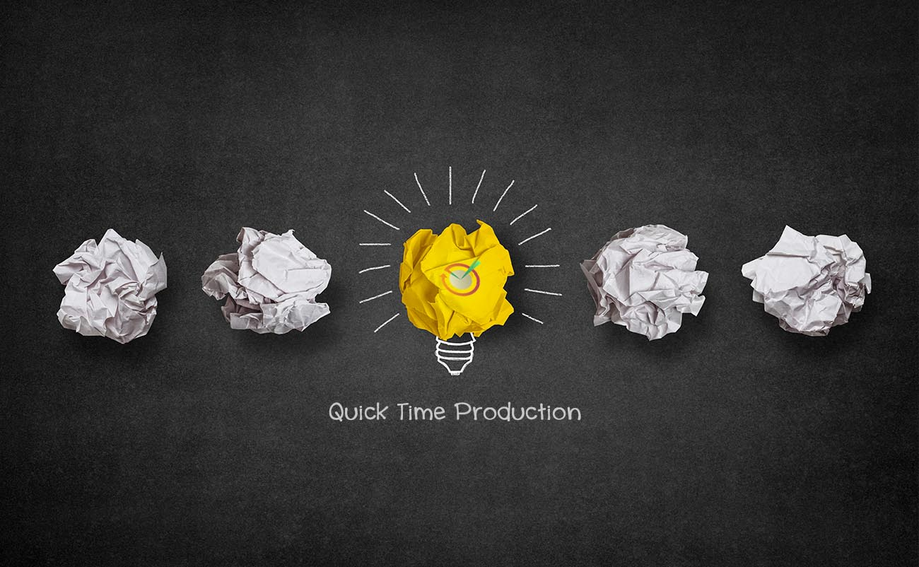 QUICK TIME PRODUCTION IS ONE-STOP SOLUTIONS